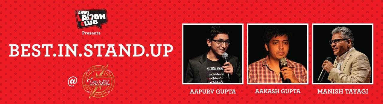 Best in Stand Up Comedy at Canvas Laugh Club, at The Tourist Cafe, Delhi